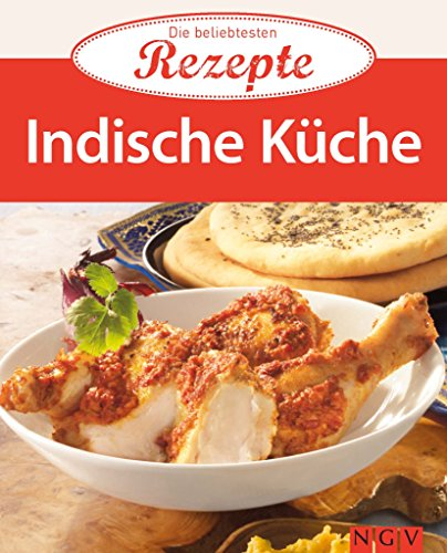 Indische Küche: Die beliebtesten Rezepte