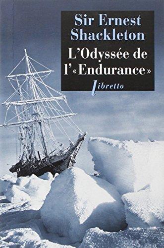 L'Odyssee de l'endurance (Libretto) por Ernest Shackleton