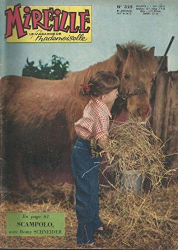 Mireille - n°325 - 01/11/1960 - Janet Leigh, Romy Schneider, Eddie Constantine, Austerlitz