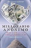 El Millonario Anónimo (EXITO)
