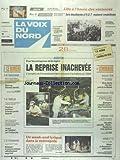 Telecharger Livres VOIX DU NORD LA No 15751 du 10 02 1995 ECONOMIE LA REPRISE INACHEVEE BARRE OU GISCARD QUI DEFENDRA LES COULEURS DE L UDF FONCTION PIBLIQUE LE TEMPS PARTIEL FAVORISE LE PARIS DE L UNEDIC SUR L EMBAUCHE BELGIQUE LE SERVICE MILITAIRE DEFINITIVEMENT SUPPRIME TRANSMANCHE BATAILLE NAVALE A BOULOGNE LES SPORTS VOILE ET DE KERSAUSON LES ETUDIANTS D IUT RESTENT MOBILISES (PDF,EPUB,MOBI) gratuits en Francaise