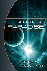 Ghosts of Paradise: A Space Opera Adventure (English Edition)