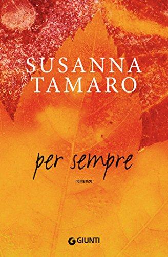 Per sempre (I libri di Susanna Tamaro)