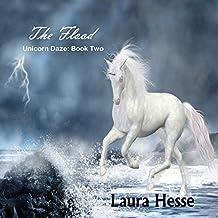 The Flood: Unicorn Daze, Book 2