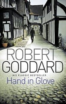 Hand In Glove par [Goddard, Robert]