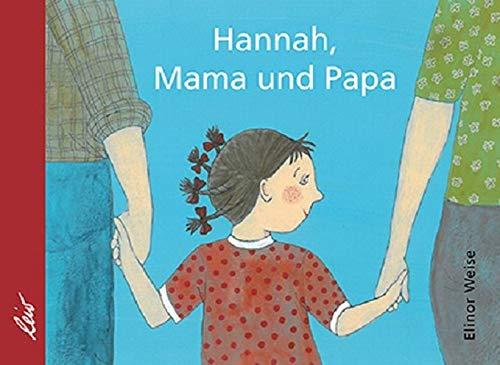Hannah, Mama und Papa