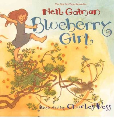 [Blueberry Girl] [by: Neil Gaiman]