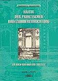 Kritik der praktischen Badezimmereinrichtung - Band 1 - Text