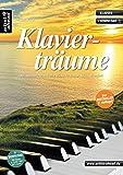 Klavierträume: Bezaubernd-romantische Stücke für Klavier - leicht arrangiert (inkl. Download). Gefühlvolle Spielstücke für Piano. Klavierstücke. Spielbuch. Songbook. Klaviernoten.