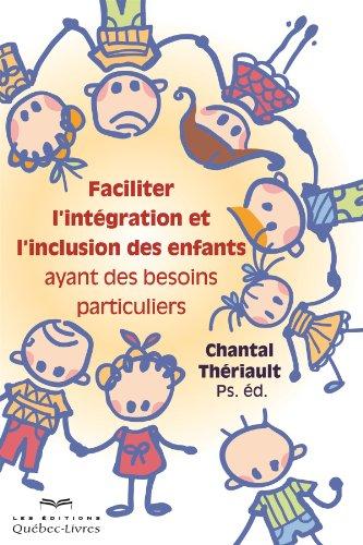 Faciliter l'Integration et l'Inclusion des Enfants
