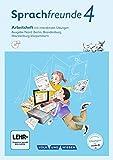 Sprachfreunde - Ausgabe Nord (Berlin, Brandenburg, Mecklenburg-Vorpommern) - Neubearbeitung 2015: 4. Schuljahr - Arbeitsheft mit interaktiven Übungen auf scook.de: Mit DVD-ROM
