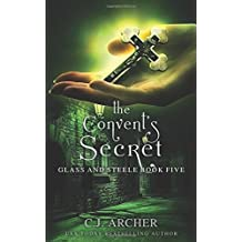 The Convent's Secret (Glass and Steele, Band 5)