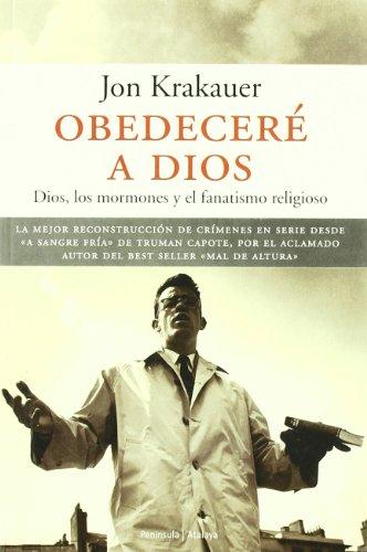 Descargar Libro Obedeceré a dios (Atalaya) de Jon Krakauer