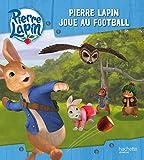 Pierre Lapin / Pierre Lapin joue au football...