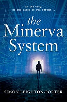 The Minerva System (Death to Bankers Book 1) by [Leighton-Porter, Simon]