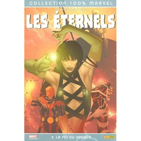 Les Eternels, Tome 2 : La fin du voyage (100% Marvel)