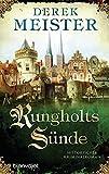 Rungholts Sünde: Historischer Kriminalroman (Patrizier Rungholt, Band 2) - Derek Meister