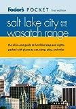 Fodor's Pocket Salt Lake City and the Wasatch Range (Pocket Guides)
