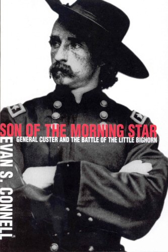 Son Of The Morning Star: General Custer and the Battle of Little...
