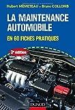 Automobile Best Deals - La maintenance automobile - 3e éd. - en 60 fiches pratiques