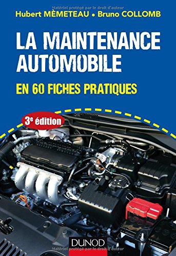 La maintenance automobile - 3e d. - en 60 fiches pratiques