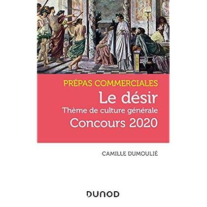 Le désir - Prépas commerciales Concours 2020