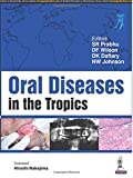 #7: Oral Diseases in the Tropics