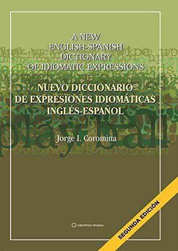 Nuevo diccionario de expresiones idiomáticas inglés-español ...