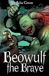 Beowulf the Brave (White Wolves: Myths and Legends)