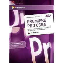 Premiere Pro CS5 Grundlagen (PC+MAC+Linux+iPad)