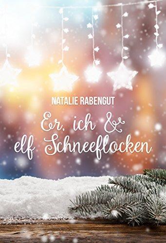 Er, ich & elf Schneeflocken (DeD by Rabengut 11)
