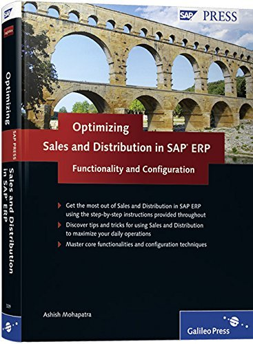 Optimizing Sales and Distribution Functionality and Configuration in SAP ERP by A. Mohapatra (30-Jun-2010) Hardcover