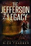 The Jefferson Legacy (Harvey Bennett Thrillers Book 4)