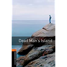Oxford Bookworms Library 2: Dead Man's Island Digital Pack (3rd Edition)