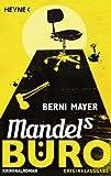 Mandels Büro: Roman (Max Mandel 1)