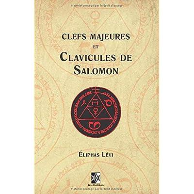 Clefs Majeures et Clavicules de Salomon