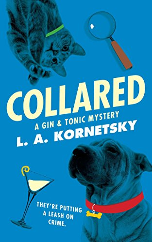 Collared: A Gin & Tonic Mystery (English Edition)