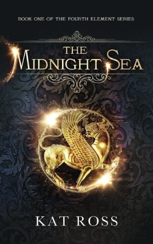 The Midnight Sea: Volume 1 (The Fourth Element)