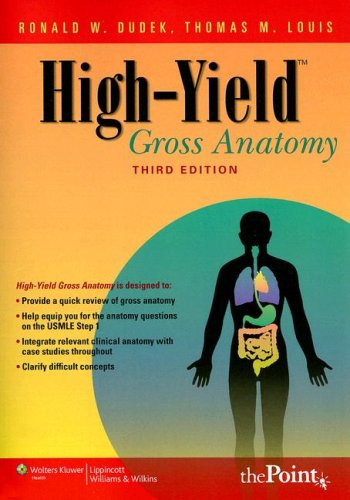 High-yield Gross Anatomy (High-Yield Gross Anatomy) (High-Yield Series)