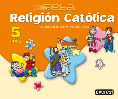 Religión Católica 5 años. Proyecto Deba - 9788424188856