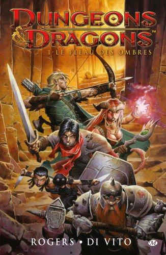 Dungeons & Dragons, Tome 1: Le fléau des ombres