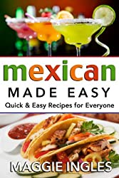 Mexican Made Easy (English Edition)
