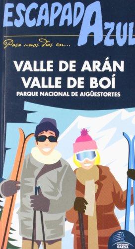 Escapada Azul - Valle De Arán Y Valle De Boi (Escapada Azul (gaesa))