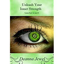 Unleash Your Inner Strength! (English Edition)