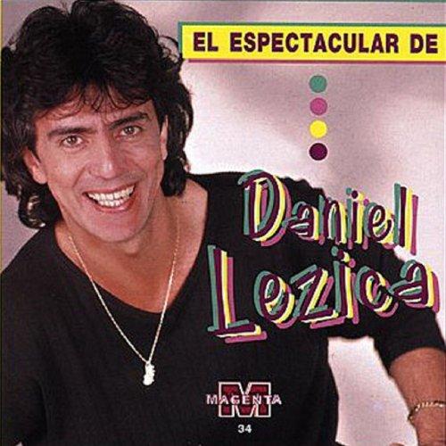 El Espectacular de Daniel Lezica