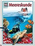 Was ist was, Band 032: Meereskunde - Rainer Crummenerl