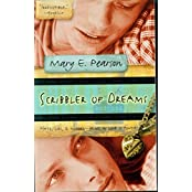 Scribbler of Dreams by Mary E. Pearson (2002-10-01)