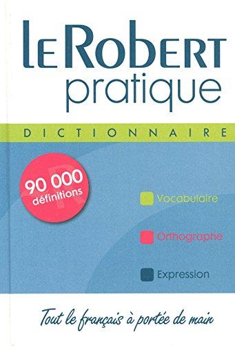 DICTIONNAIRE ROBERT PRACTIQUE(9782849029046) (Dictionnaires Le Robert) por Collectif