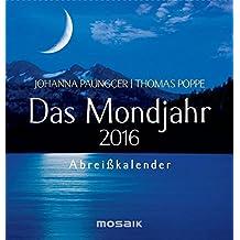 Das Mondjahr 2016: Abreißkalender