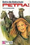 Rette die Reitschule, Petra. (Bd. 4). ( Ab 10 J.) bei Amazon kaufen